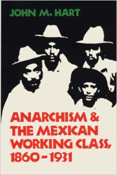 Anarchism and the Mexican Working Class