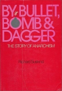 By Bullet, Bomb and Dagger