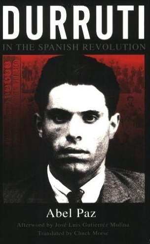 Durruti in the Spanish Revolution