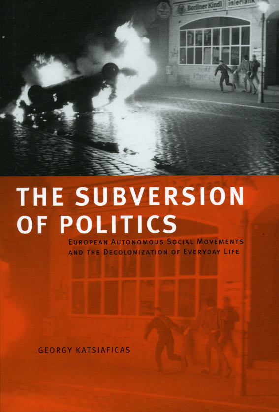 The Subversion of Politics