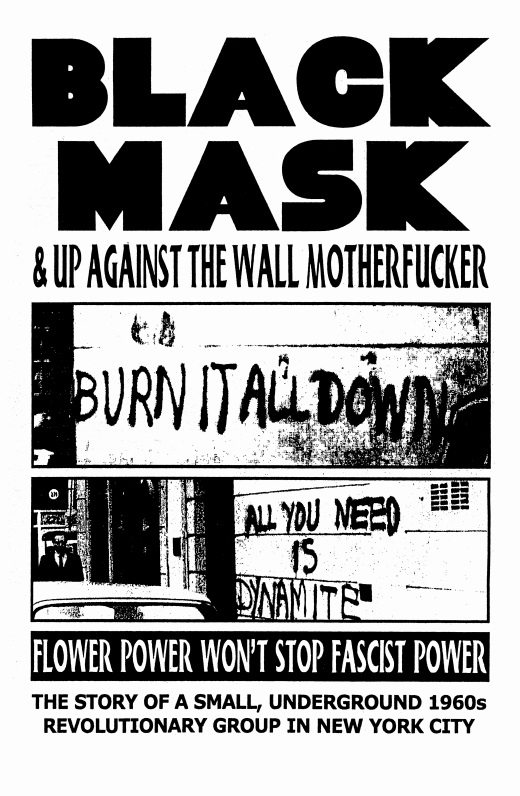 Black Mask and Up Against the Wall Motherfucker