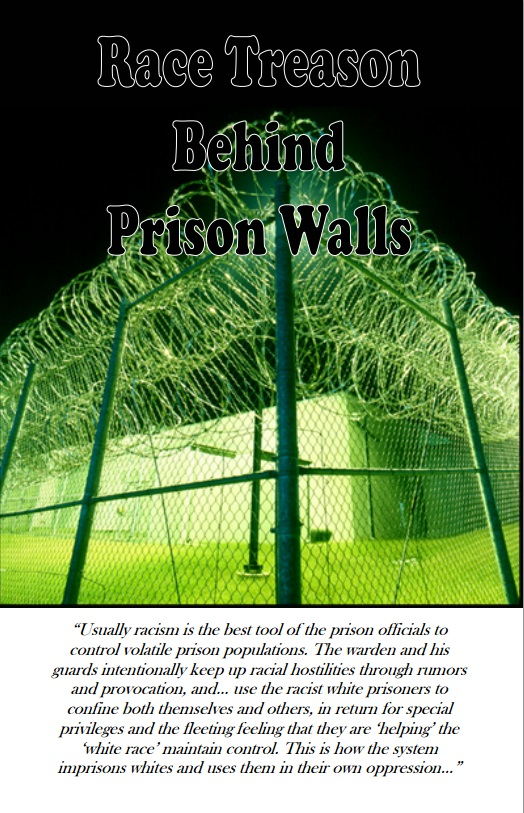 Race Treason Behind Prison Walls